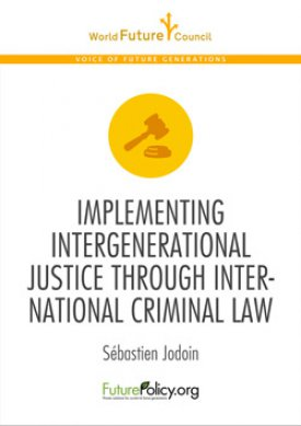 Implementing intergenerational Justice through international criminal Law